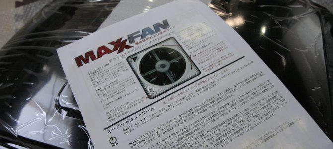 MAX FAN取付
